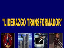 LIDERAZGO TRANFORMADOR