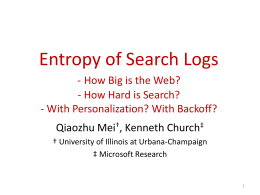 Entropy of Search Logs - How hard is search? With