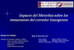 Impacto del Metrobus sobre la zona de restaurantes del