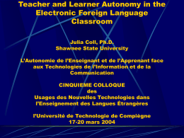 Teacher and Learner Autonomy in the Electronic Foreign