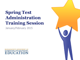 MCAS Administration Training Session Slides, Spring 2015
