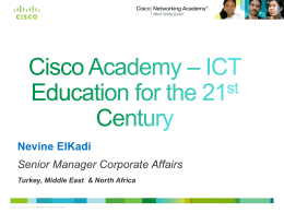 Cisco Academy - ICT Education for the 21st Century