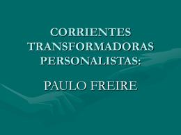 CORRIENTES TRANSFORMADORAS PERSONALISTAS: