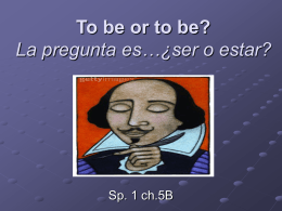 To be or to be? Ser vs. Estar