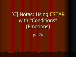 "[C] Estar with ""conditions"""