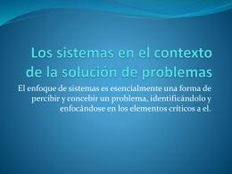 Los sistemas en el contexto de la solucion de problemas