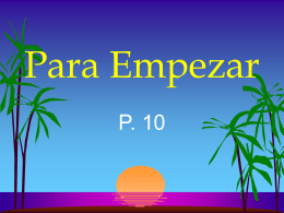 Para Empezar - Welcome to Mrs. Shirley's Spanish Site
