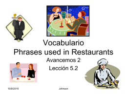 Vocabulario Phrases used in Restaurants
