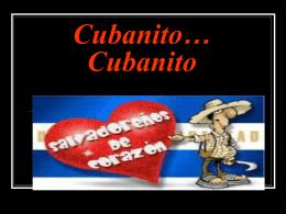 Cubanito…Cubanito