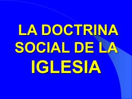 LA DOCTRINA SOCIAL - Parroquia de San Basilio el …
