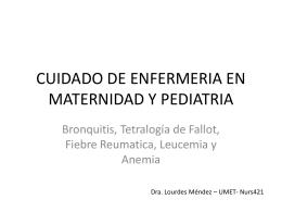 CUIDADO DE ENFERMERIA EN MATERNIDAD Y PEDIATRIA