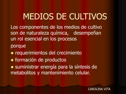 MEDIOS DE CULTIVOS - Educacion Cs Biologicas y Quimicas