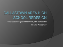 Dallastown Area High School Redesign