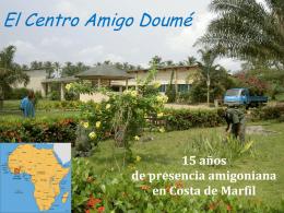 El Centro Amigo Doum&#233