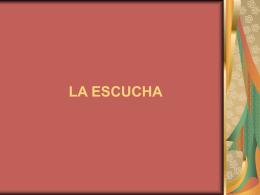 LA ESCUCHA