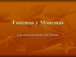 Fonemas y Monemas