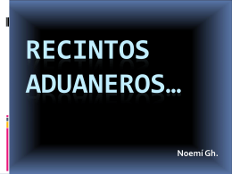 RECINTOS ADUANEROS…