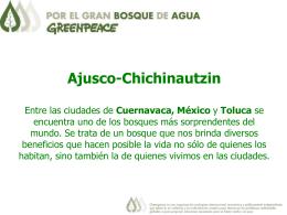 Ajusco-Chichinautzin Entre las ciudades de Cuernavaca