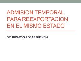 ADMISION TEMPORAL PARA REEXPORTACION EN EL …