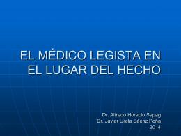 LA IMPORTANCIA DEL MEDICO LEGISTA EN EL LUGAR …