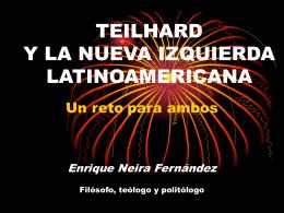 TEILHARD Y LA NUEVA IZQUIERDA LATINOAMERICANA