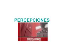 PERCEPCIONES - wiki upsp / FrontPage