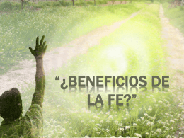 Beneficios de la Fe?""
