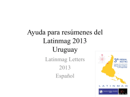 Ayuda para resumenes del Latinmag 2013 Uruguay