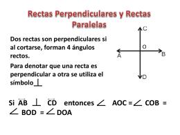 Rectas Perpendiculares y Rectas Paralelas