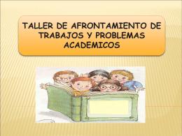 TALLER DE AFRONTAMIENTO DE TRABAJOS Y …