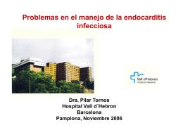 Problemas en el manejo de la endocarditis infecciosa