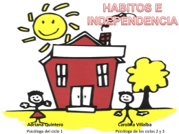 HABITOS E INDEPENDENCIA