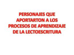PERSONAJES QUE APORTARTON A LOS PROCESOS DE …