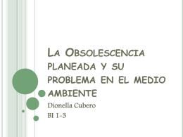 La Obsolescencia planeada y su problema en el medio …