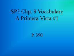 SP3 Chp. 9 Vocabulary A Primera Vista #1