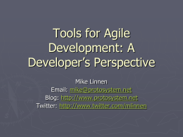 Tools for Agile Development: A Developer's Perspective