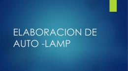ELABORACION DE AUTO -LAMP