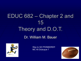 PowerPoint Presentation - EDUC 682 – Chapter 2 and 15