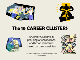 The 16 CAREER CLUSTERS - Loudoun County Public …