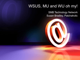 WSUS, MU and WU oh my