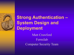 Strong Authentication – System Design and Deployment