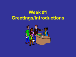 Week 1 – Greetings/Introductions