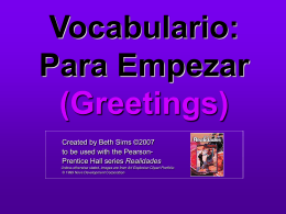 Vocabulario: Para Empezar (Greetings)