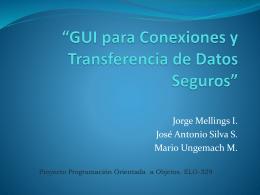 GUI para conexiones y transferencia de datos seguros