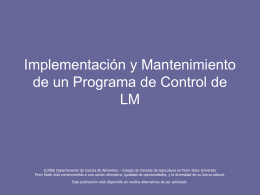 Implementation & Maintenance of a LM Control Program