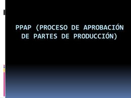 SECCION 1.1 PRESENTACION DE PPAP
