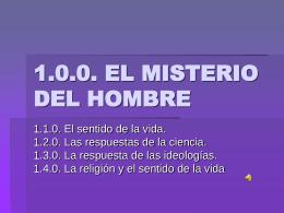 1.0.0. EL MISTERIO DEL HOMBRE