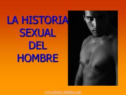 La historia sexual del hombre.