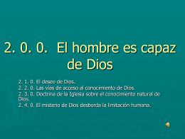 2.0.0. El hombre es capaz de Dios
