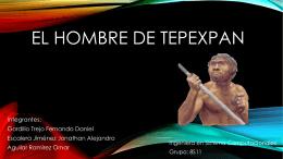 EL HOMBRE DE TEPEXPAN